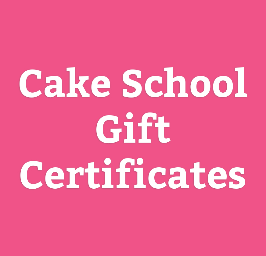 Cake School Gift Certificates