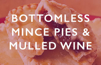 bottomless mince pies & mulled wine